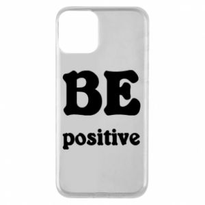 Phone case for iPhone 11 BE positive
