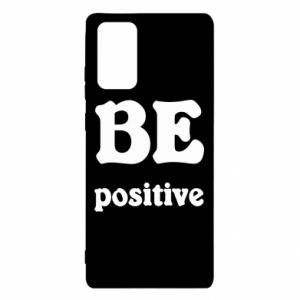 Samsung Note 20 Case BE positive