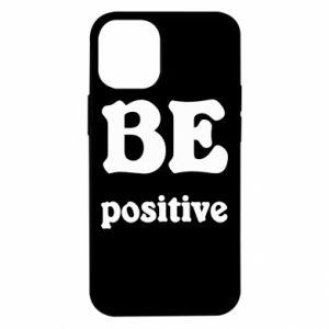 iPhone 12 Mini Case BE positive