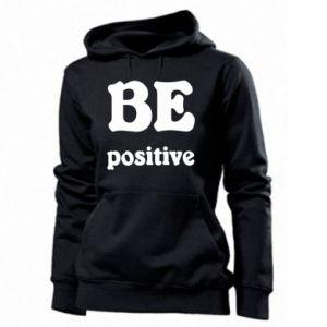 Women's hoodies BE positive