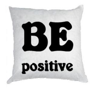 Pillow BE positive