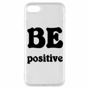 Phone case for iPhone 8 BE positive