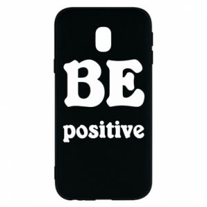Phone case for Samsung J3 2017 BE positive