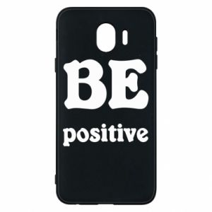 Phone case for Samsung J4 BE positive