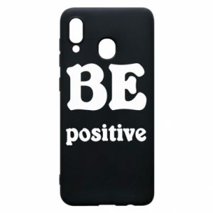 Phone case for Samsung A20 BE positive