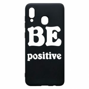 Phone case for Samsung A30 BE positive