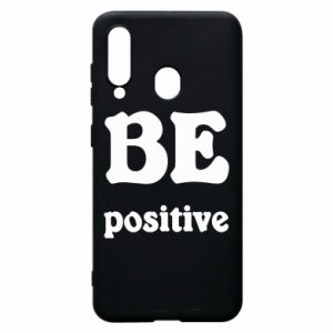 Phone case for Samsung A60 BE positive