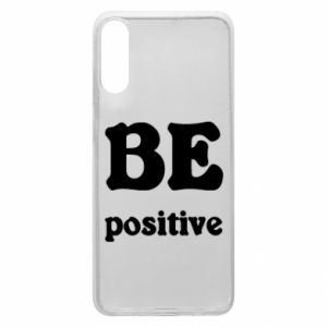 Phone case for Samsung A70 BE positive