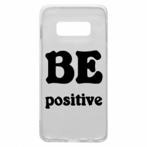Phone case for Samsung S10e BE positive