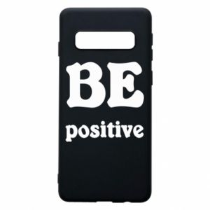 Phone case for Samsung S10 BE positive