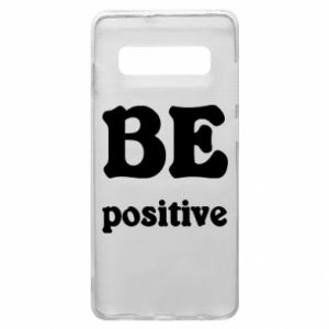 Phone case for Samsung S10+ BE positive