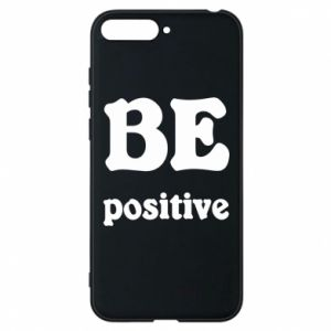 Phone case for Huawei Y6 2018 BE positive