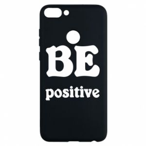 Phone case for Huawei P Smart BE positive