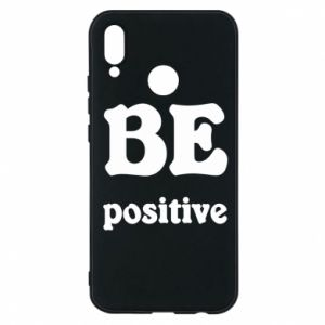 Phone case for Huawei P20 Lite BE positive