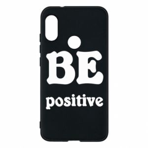 Phone case for Mi A2 Lite BE positive