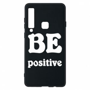 Phone case for Samsung A9 2018 BE positive