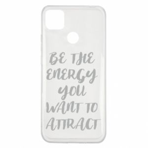 Etui na Xiaomi Redmi 9c Be the energy you want to attract