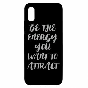 Etui na Xiaomi Redmi 9a Be the energy you want to attract