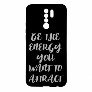 Etui na Xiaomi Redmi 9 Be the energy you want to attract