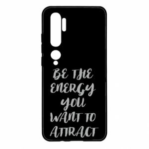 Etui na Xiaomi Mi Note 10 Be the energy you want to attract