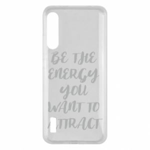 Etui na Xiaomi Mi A3 Be the energy you want to attract