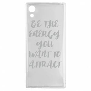 Etui na Sony Xperia XA1 Be the energy you want to attract