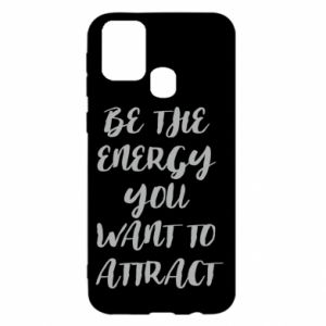 Etui na Samsung M31 Be the energy you want to attract