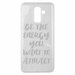 Etui na Samsung J8 2018 Be the energy you want to attract