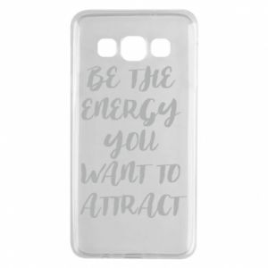Etui na Samsung A3 2015 Be the energy you want to attract