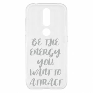 Etui na Nokia 4.2 Be the energy you want to attract