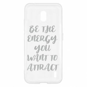 Etui na Nokia 2.2 Be the energy you want to attract