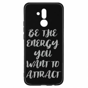 Etui na Huawei Mate 20 Lite Be the energy you want to attract