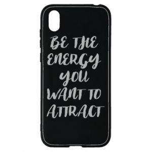 Etui na Huawei Y5 2019 Be the energy you want to attract