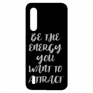 Etui na Xiaomi Mi9 Lite Be the energy you want to attract