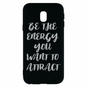Etui na Samsung J3 2017 Be the energy you want to attract
