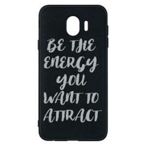 Etui na Samsung J4 Be the energy you want to attract