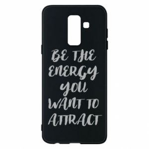 Etui na Samsung A6+ 2018 Be the energy you want to attract