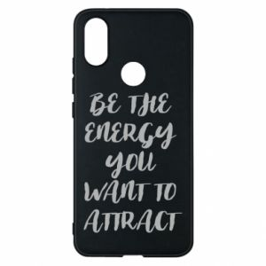 Etui na Xiaomi Mi A2 Be the energy you want to attract