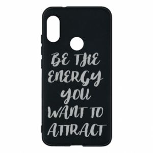 Etui na Mi A2 Lite Be the energy you want to attract