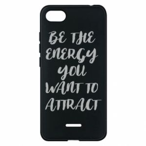 Etui na Xiaomi Redmi 6A Be the energy you want to attract