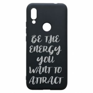 Etui na Xiaomi Redmi 7 Be the energy you want to attract