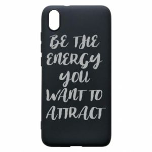 Etui na Xiaomi Redmi 7A Be the energy you want to attract