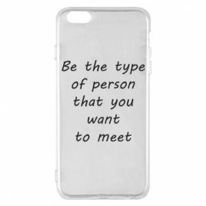 Etui na iPhone 6 Plus/6S Plus Be the type