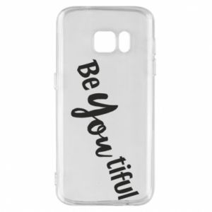 Etui na Samsung S7 Be you tiful