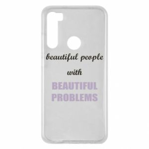 Etui na Xiaomi Redmi Note 8 Beautiful people with beauiful problems