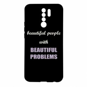 Etui na Xiaomi Redmi 9 Beautiful people with beauiful problems