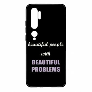 Etui na Xiaomi Mi Note 10 Beautiful people with beauiful problems