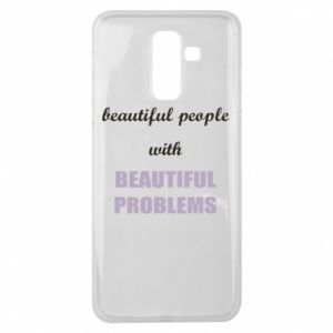 Etui na Samsung J8 2018 Beautiful people with beauiful problems
