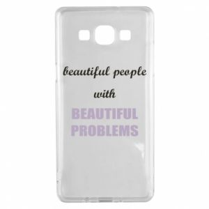 Etui na Samsung A5 2015 Beautiful people with beauiful problems
