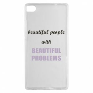Etui na Huawei P8 Beautiful people with beauiful problems